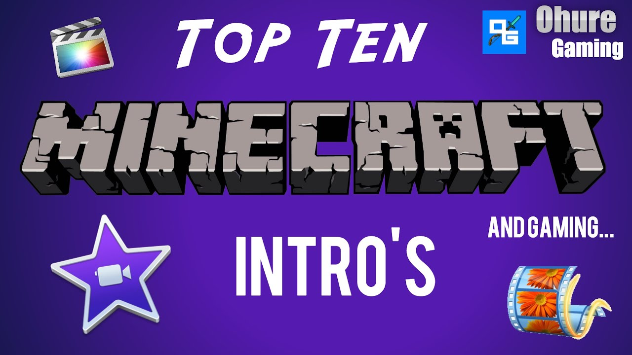 Free top ten minecraft intro templates movie maker imovie youtube premium maxwellsz