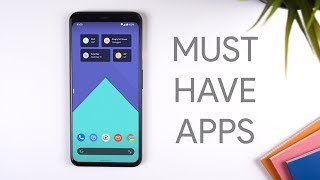 Android - Best Android Apps you Must Have Installed in 2019!