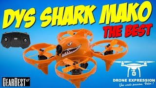 DYS SHARK MAKO UNBOXING REVIEW TEST FLIGHT BRUSHLESS GEARBEST PRESENTATION VOL DRONE