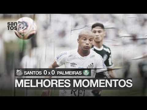 SANTOS 0 X 0 PALMEIRAS | MELHORES MOMENTOS | PAULISTÃO (29/02/20)