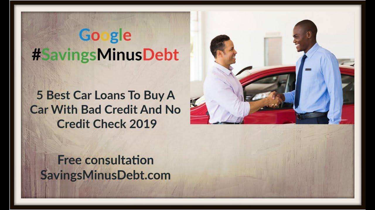 No Credit Check Car Loans >> 5 Best Car Loans To Buy A Car With Bad Credit And No Credit