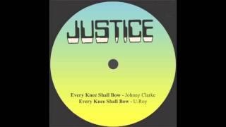 Every Knee Shall Bow - Johnny Clarke ft. U Roy