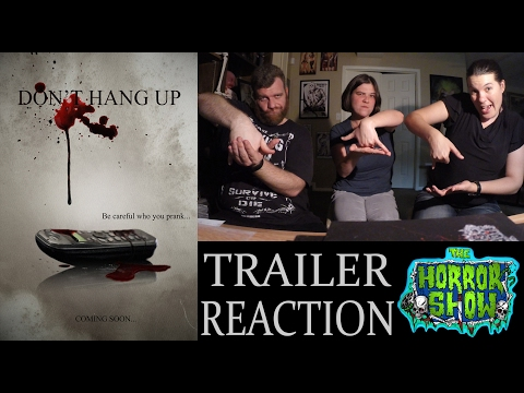 """Don't Hang Up"" 2017 Trailer Reaction - The Horror Show"