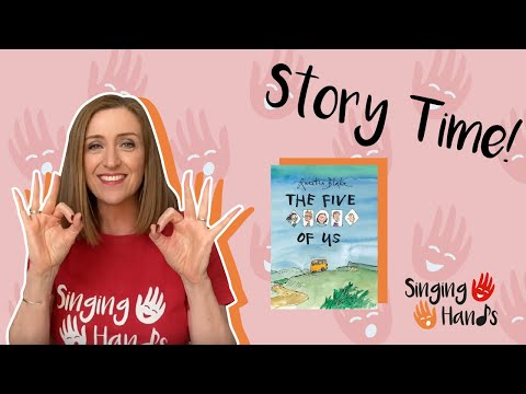 Makaton Signed Story - THE FIVE OF US - Singing Hands from YouTube · Duration:  9 minutes 31 seconds