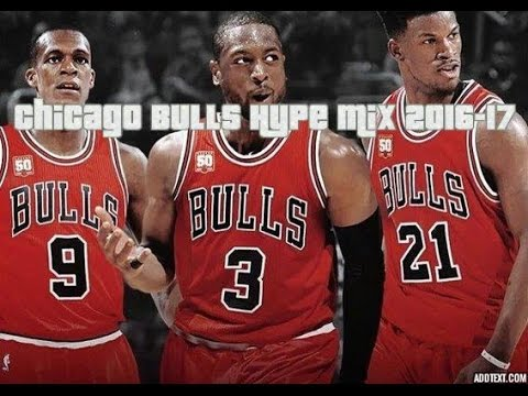 Chicago Bulls Hype Mix 2016-17