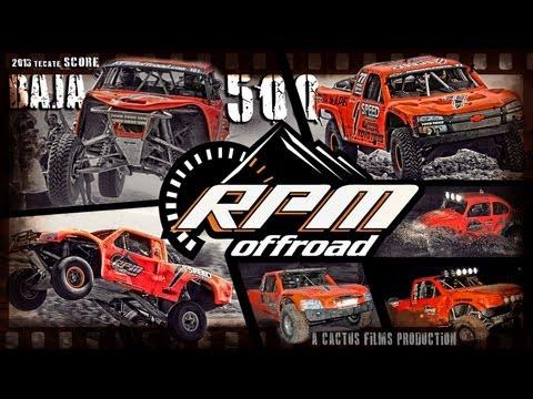 RPM OFF ROAD 2013 TECATE SCORE BAJA 500 a Cactus Films production