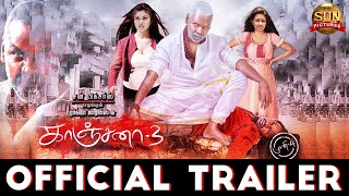Kanchana 3 Official Trailer Released On | Raghava Lawrence | Oviya | Vedhika | Sun Pictures