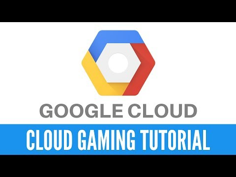 How To Use Google Cloud For Cloud Gaming - Video Tutorial!