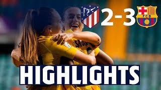 HIGHLIGHTS | Atlético de Madrid 2 - FC Barcelona 3  |  SUPER CUP FINALISTS
