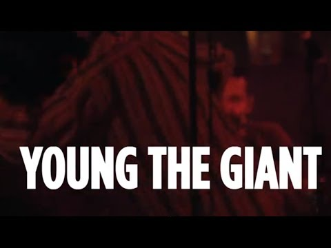 """Young The Giant """"It's About Time"""" // SiriusXM"""