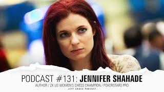 Podcast #131: Jennifer Shahade / Author / 2x US Women's Chess Champion / Pokerstars Pro