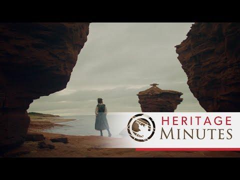 Heritage Minutes: Lucy Maud Montgomery