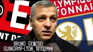 BRUNO GÉNÉSIO RÉAGIT APRÈS GUINGAMP - LYON (2-4) / Ligue 1 - 10 novembre 2018