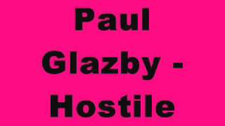 Paul Glazby - Hostile
