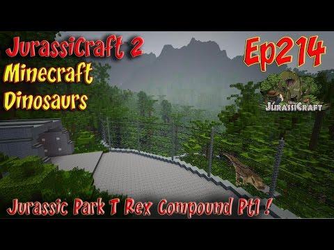 Jurassic Park JurassiCraft 2 Ep214 Jurassic Park T Rex Compound Pt1 Tyrannosaurus Rex Compound