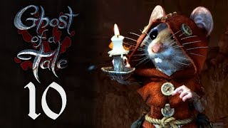 Descente dans les catacombes 10/20 Let's Play Ghost of a Tale