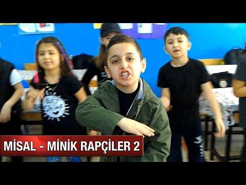 Misal (Çocukluğum) - Minik Rapçiler 2