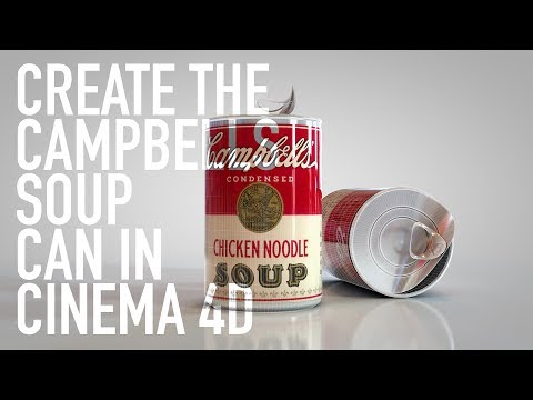 HOW TO MODEL A SOUP CAN IN CINEMA 4D | TUTORIAL