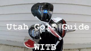 Utah Golf Guide : WITB : What