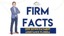 Firm Facts : 2019 Down Payment Assistance Florida (Up to $15K for First-Time Homebuyers!)