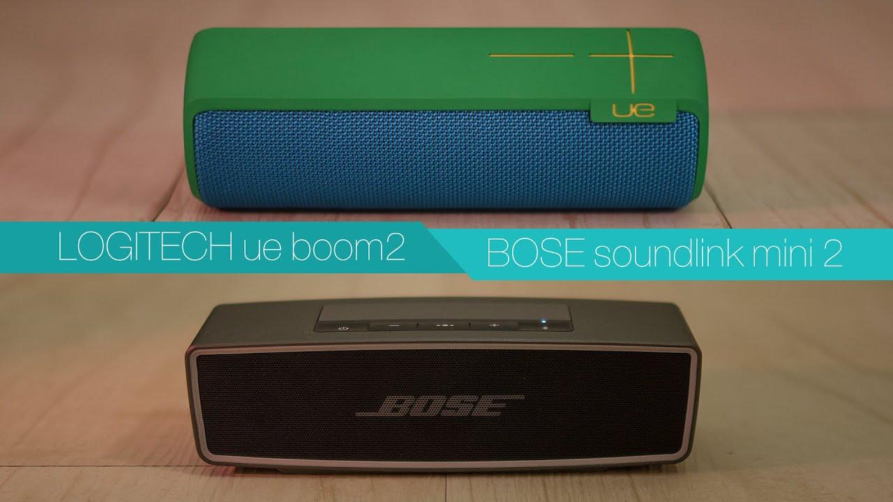 LOGITECH UE BOOM 2 vs BOSE soundlink mini2 - Review