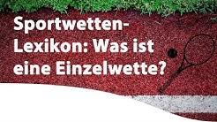 Sportwetten-Lexikon: Was ist eine Einzelwette?