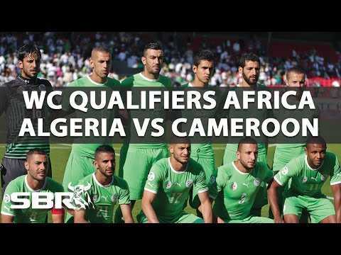 Algeria vs Cameroon 09/10/16 | WC Qualifiers Africa | Predictions