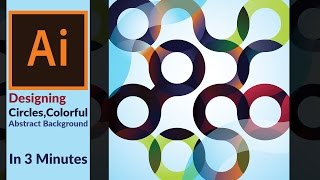 How to design a colorful Abstract design with circles  in 3 min