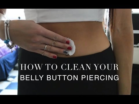 TUTORIAL: How To Clean Your Belly Button Piercing