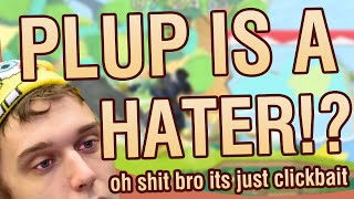 PLUP IS A HATER!?  Stream highlight with Plup #05