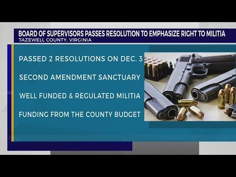 Tazewell County Board Of Supervisors Passes Resolution To Emphasize Right To Militia