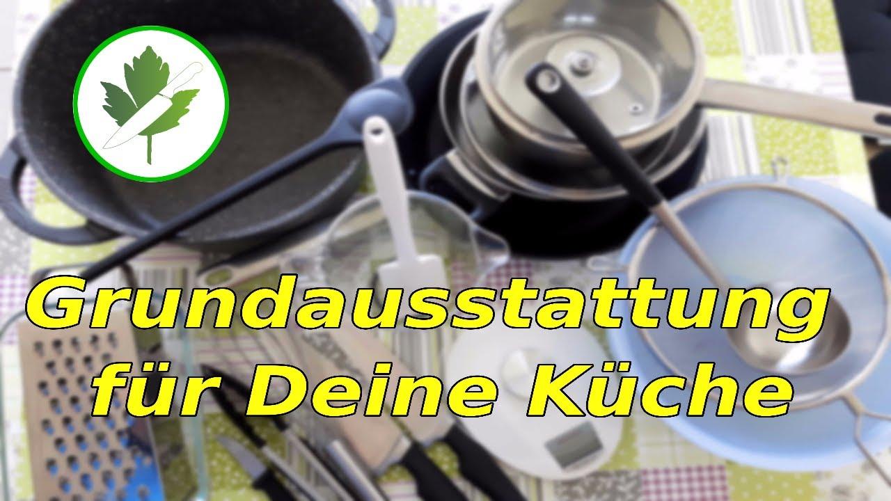 Küche Grundausstattung   Grundausstattung Fur Deine Kuche Tipps Und Tricks Youtube