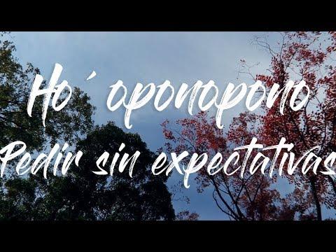 Ho'oponopono meditación para pedir sin expectativas