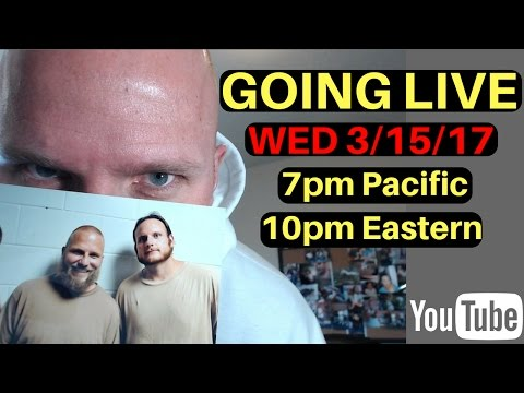 Federal Prison Time- Going Live. 3.15.17 @ 7pm Pacific, 10pm Eastern.
