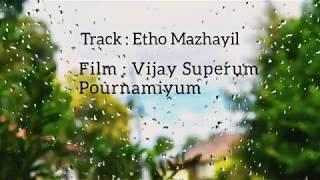Etho Mazhayil - Vijay Superum Pournamiyum