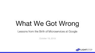 Lessons from the Birth of Microservices at Google