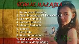 lagu malaysia versi reggae terbaru 2019 terpopuler