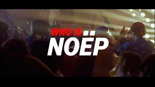 Who is NOËP?