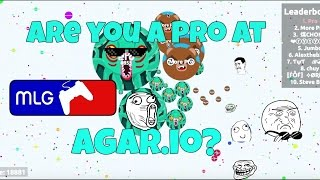 Video 15 WAYS TO TELL IF YOU ARE PRO IN AGAR.IO! download MP3, 3GP, MP4, WEBM, AVI, FLV April 2018