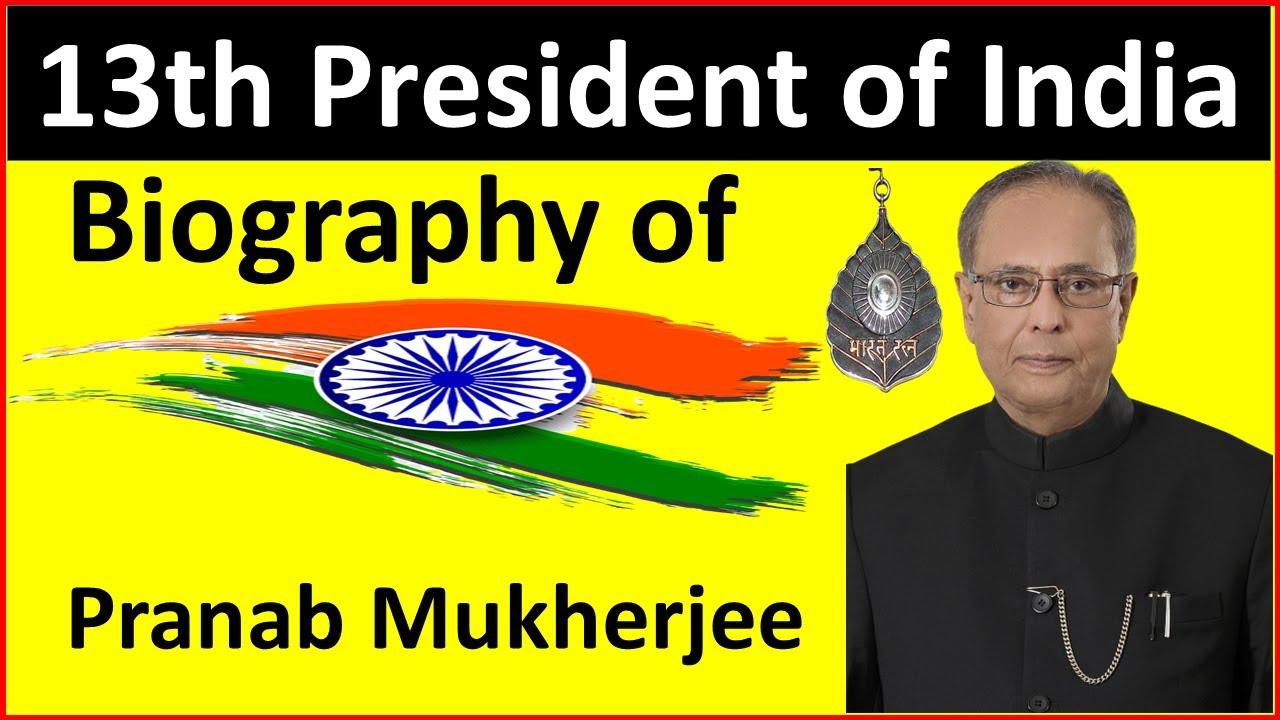 of India Pranab Mukherjee Biography In ...
