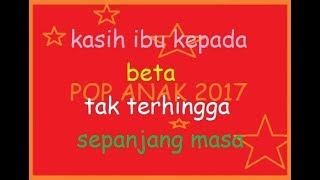 Lirik Lagu Anak - KASIH IBU - Musik  Pompi S