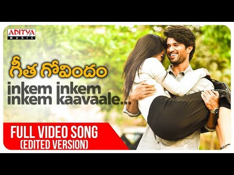 Inkem Inkem Full  Song Edited Version  Geetha Govindam Songs  Vijay Devarakonda, Rashmika