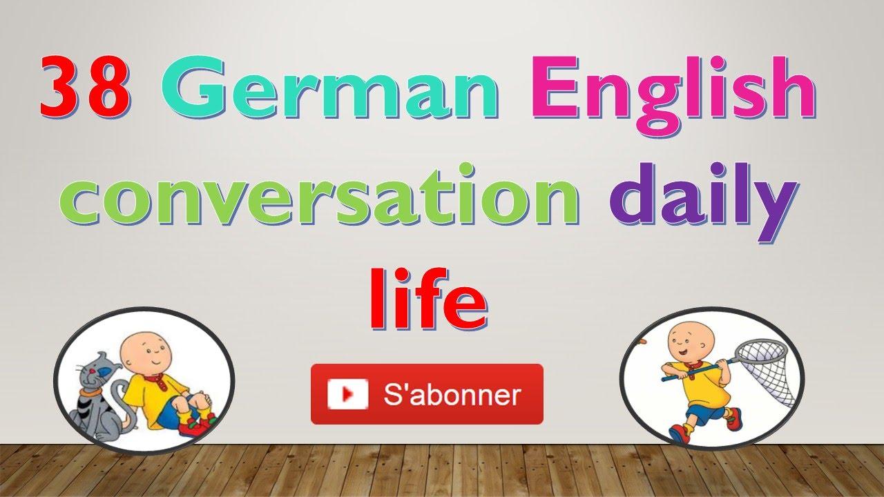 20 German English conversation daily life