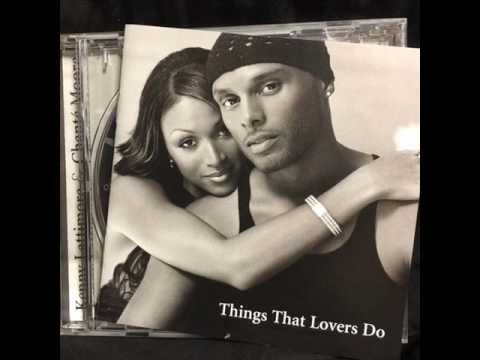 Kenny Lattimore & Chanté Moore - Loveable From Hour Head to You