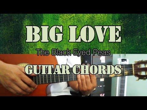 Big Love - Black Eyed Peas Guitar Chords