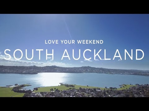 Love your weekend - South Auckland