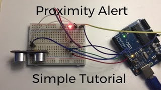 How To Make A Proximity Alert With Arduino | Tutorial - Sci Ranch