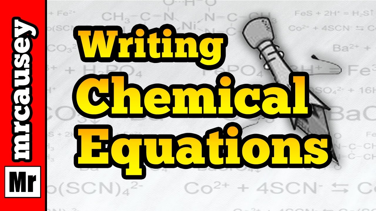 How To Write Chemical Equations Youtube