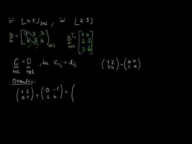 Műveletek mátrixokkal és azok tulajdonságai