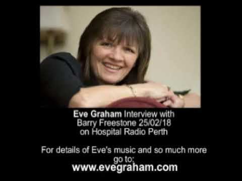 Eve Graham in Conversation with Barry Freestone 25 February 2018 on Hospital Radio Perth